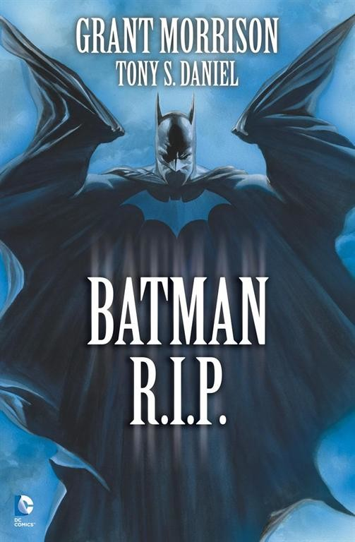 Batman R.I.P. - Grant Morrison, Tony S.Daniel