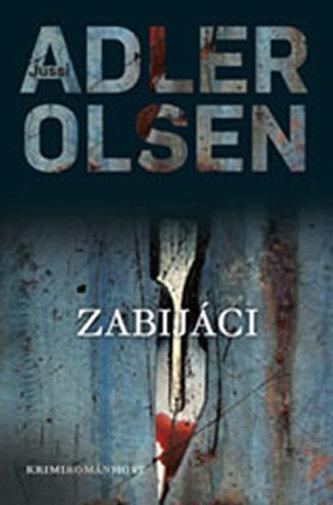 Zabijáci - Jussi Adler Olsen