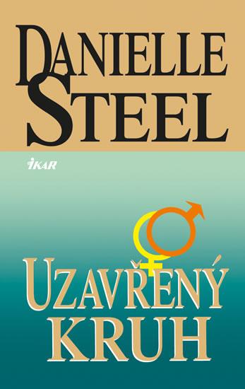 Uzavřený kruh - Danielle Steel