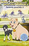 Velké dobrodružství prasátka Wilbura 2 - DVD