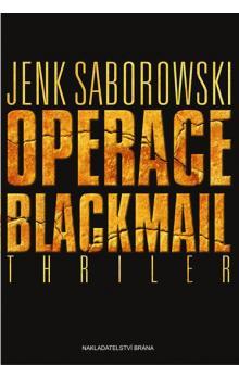Operace Blackmail - Jenk Saborowski