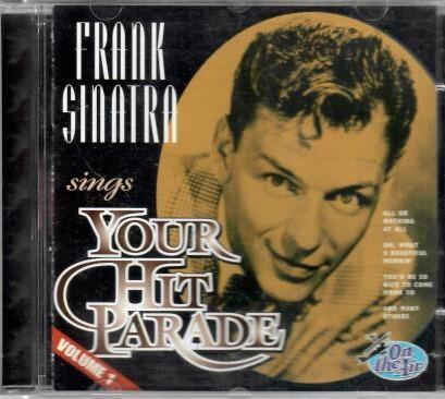 Frank Sinatra - Your hitparade - CD