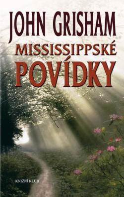 Mississippské povídky - John Grisham