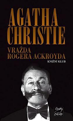 Vražda Rogera Ackroyda - Agatha Christie