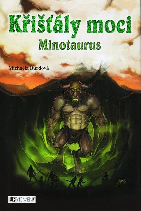 Křišťály moci: Minotaurus - Michaela Burdová