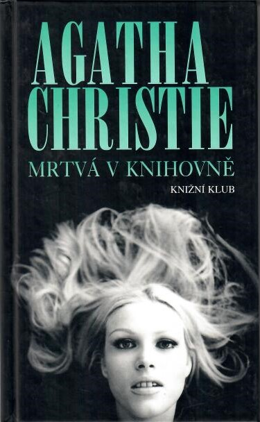 Mrtvá v knihovně - Agatha Christie