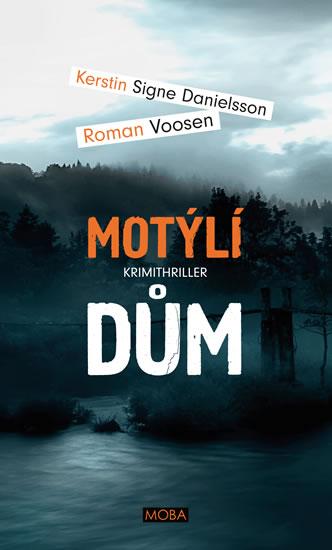 Motýlí dům - Roman Voosen, Kerstin Signe Danielsoon