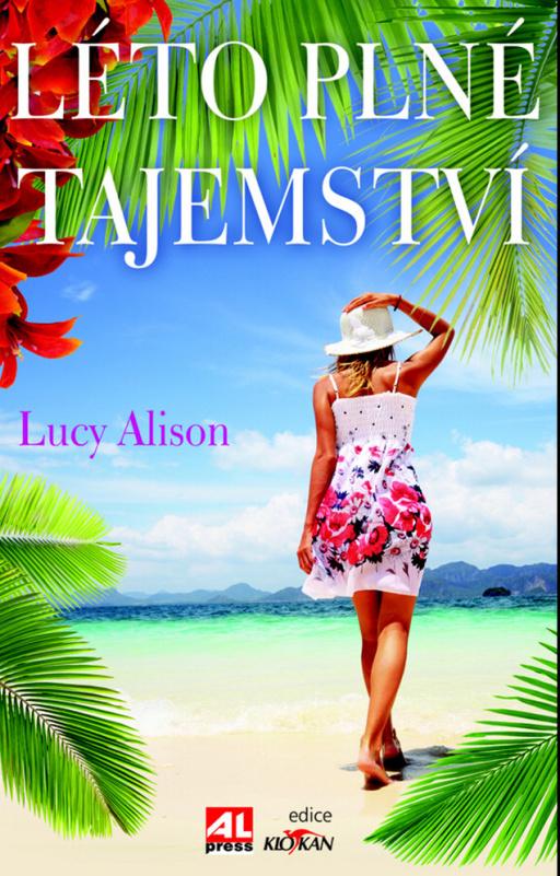 Léto plné tajemství - Alison Lucy