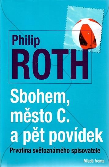 Sbohem město C. a pět povídek - philip Roth