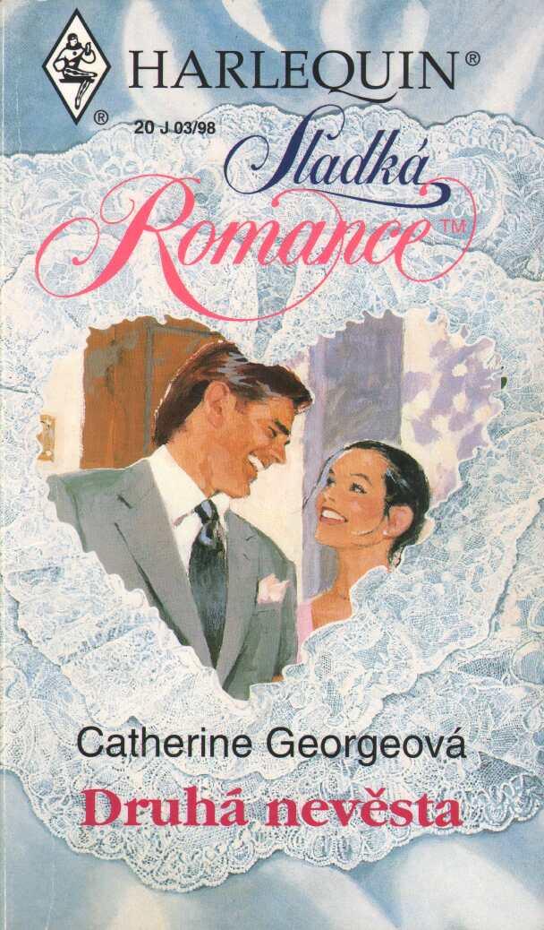 Harlequin: Druhá nevěsta - C.Georgeová (bazarové zboží)