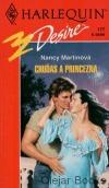 Harlequin: Chuďas a princezna - N.Martinová (bazarové zboží)