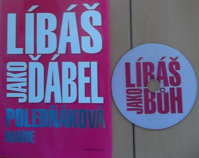 Kolekce Líbáš jako ďábel - Marie Poledňáková + DVD Dárek ( líbáš jako bůh )