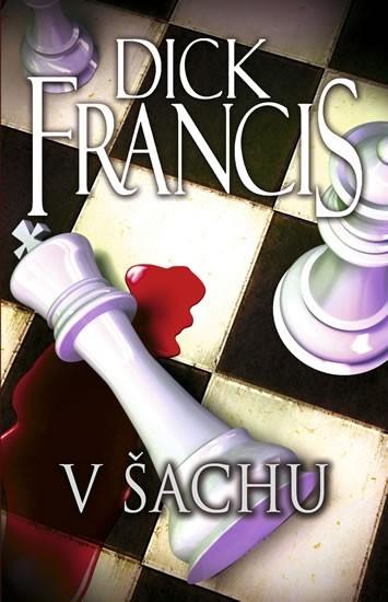 V šachu - Dick Francis