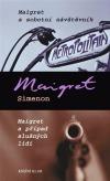 Maigret a sobotní návštěvník/ Maigret a případ slušných lidí -  Maigret Simenon