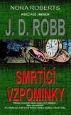 Smrtící vzpomínky - J.D.Robb