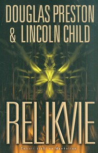Relikvie - D.Preston, L.Child