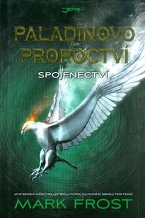 Paladinovo proroctví: Spojenectví - M. Frost