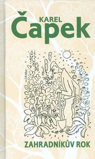 Zahradníkův rok - K. Čapek