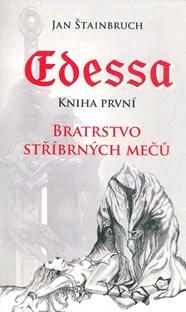 Edessa: Bratrstvo stříbrných mečů - Jan Štainbruch