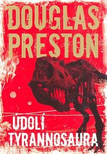 Údolí tyrannosaura - D. Preston