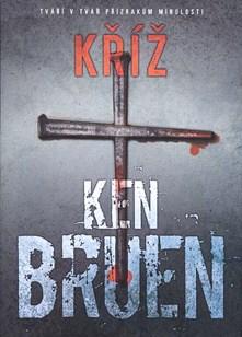 Kříž - Ken Bruen