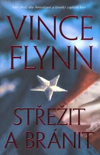 Střežit a bránit - V. Flynn