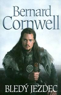 Bledý jezdec - B. Cornwell