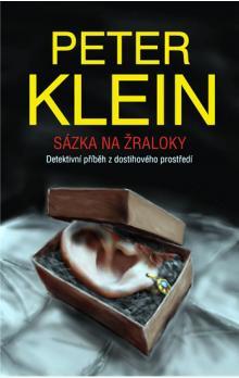 Sázka na žraloky - P. Klein