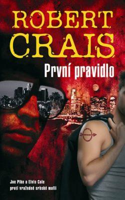 První pravidlo - R. Crais