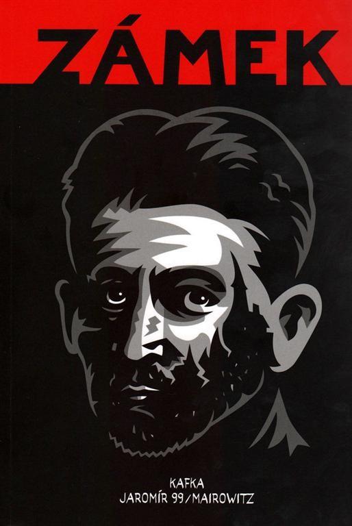 Zámek - Kafka, Jaromír 99, Mairowitz