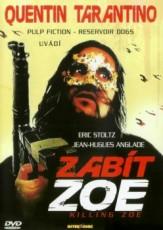 Zabít Zoe DVD