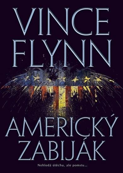 Americký zabiják - Vince Flyn
