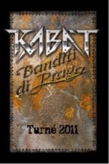 Kabát - Banditi di Praga turné 2011 2DVD