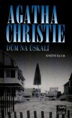 Dům na úskalí - Agatha Christie