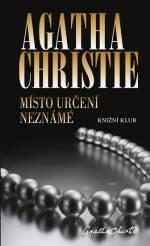 Místo určení neznámé - Agatha Christie