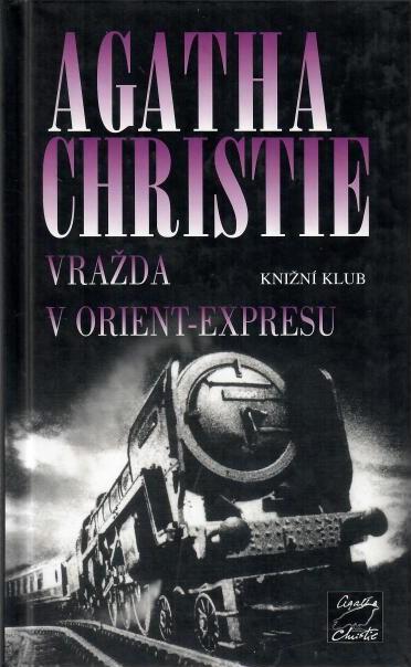 Vražda v Orient-expresu - Agatha Christie