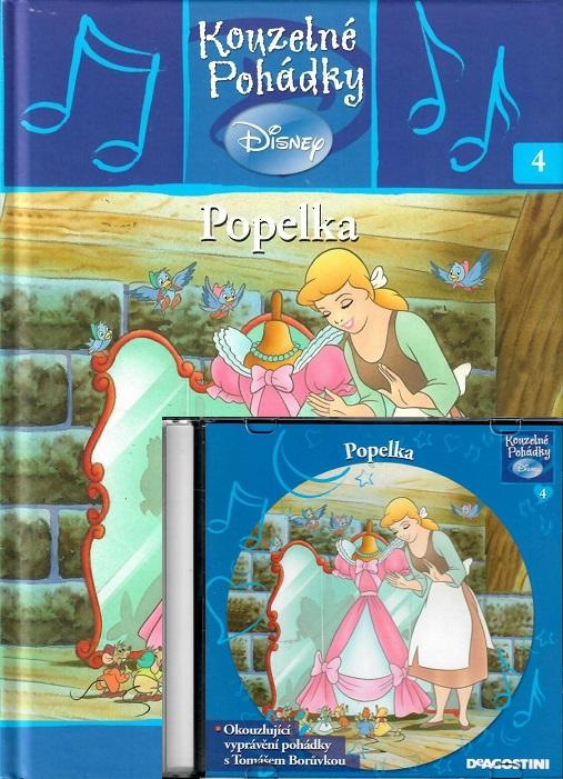 Kouzelné pohádky Disney 4. - Popelka + CD