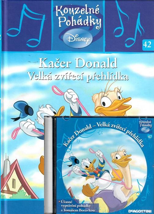 Kouzelné pohádky Disney 42. - Kačer Donald. Velká zvířecí přehlídka + CD