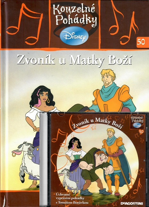 Kouzelné pohádky Disney 50. - Zvoník u matky boží  +CD