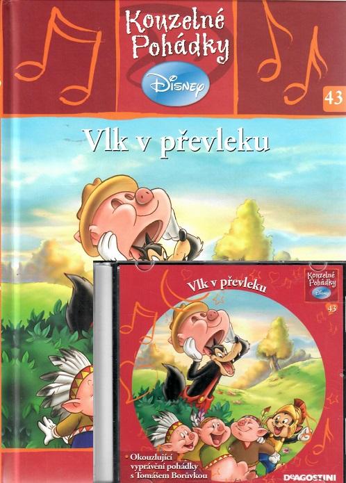 Kouzelné pohádky Disney 43. - Vlk v převleku + CD