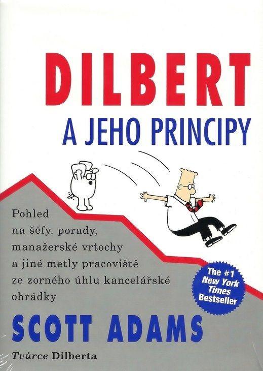 Dilbert a jeho principy - Scott Adams
