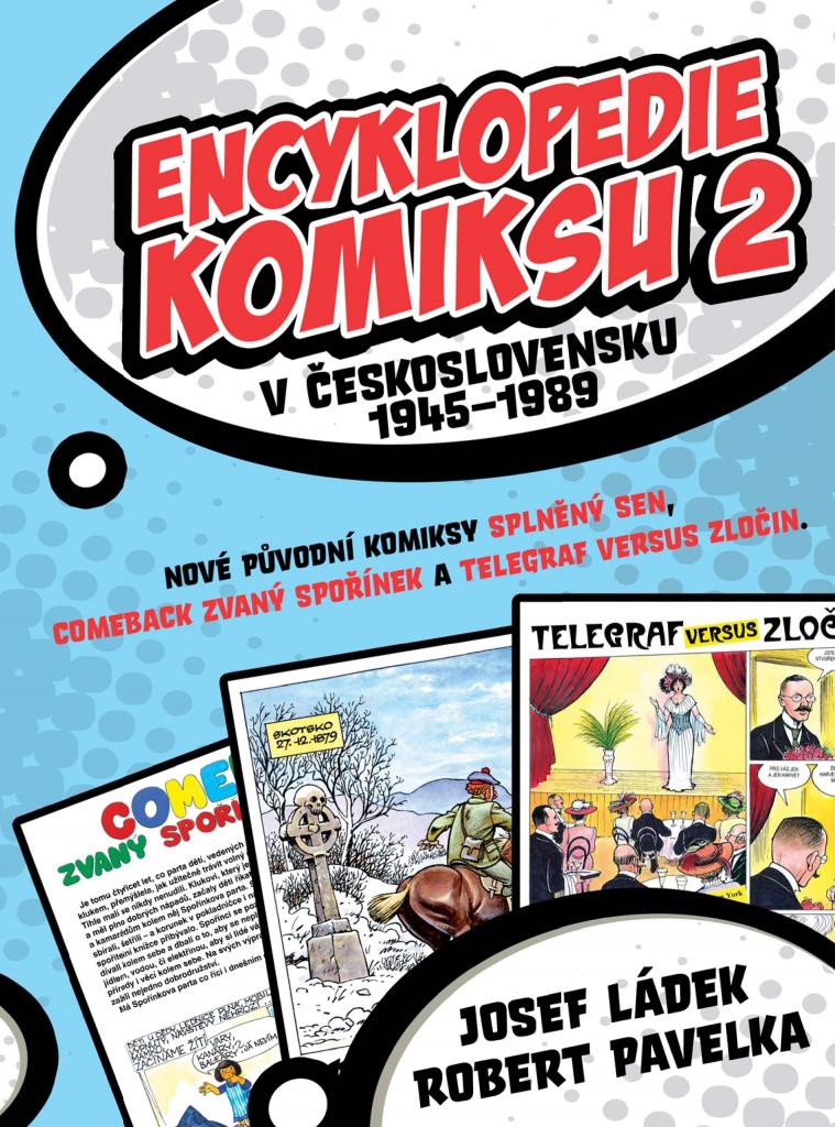 Encyklopedie komiksu v Československu 1945–1989 2 - Josef Ládek, Robert Pavelka