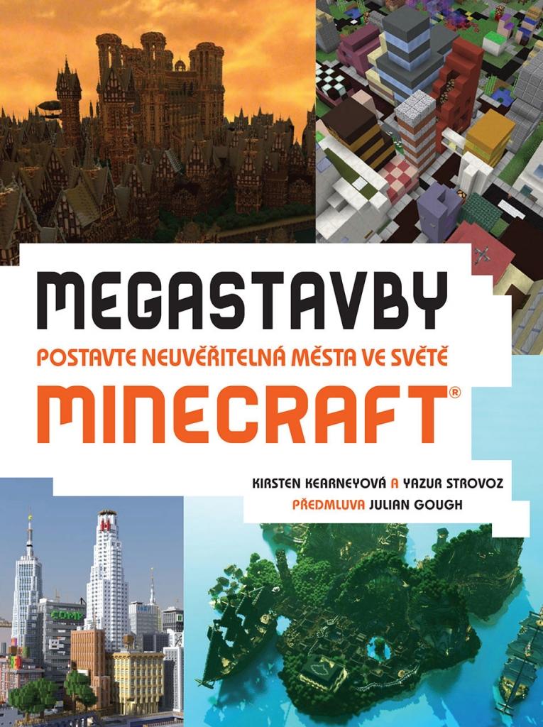 Megastavby - Postavte neuvěřitelná města ve světě Minecraft -  Kearneyová Kirsten, Strovoz