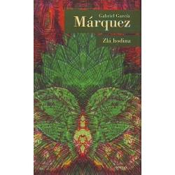 Zlá hodina - Gabriel García Márquez
