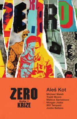 Zero kniha 1 - Krize - Aleš Kot