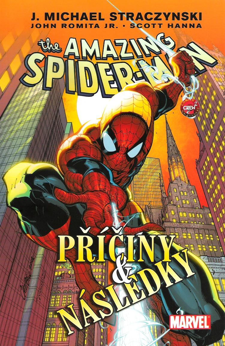The amazing Spider-Man - Příčiny & následky - J.M. Straczynski