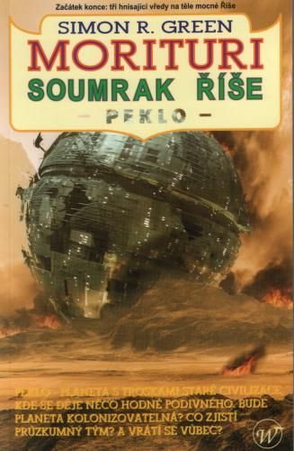 Morituri: Soumrak říše, peklo - Simon R. Green