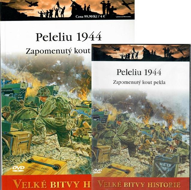 Velké bitvy historie 47 - Peleliu 1944 ( Časopis + DVD )