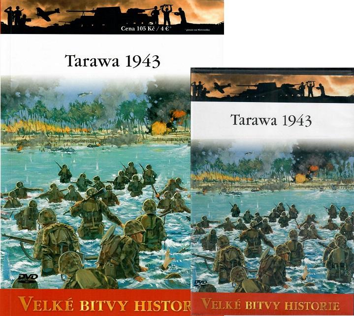 Velké bitvy historie 53 - Tarawa 1943 ( Časopis + DVD )