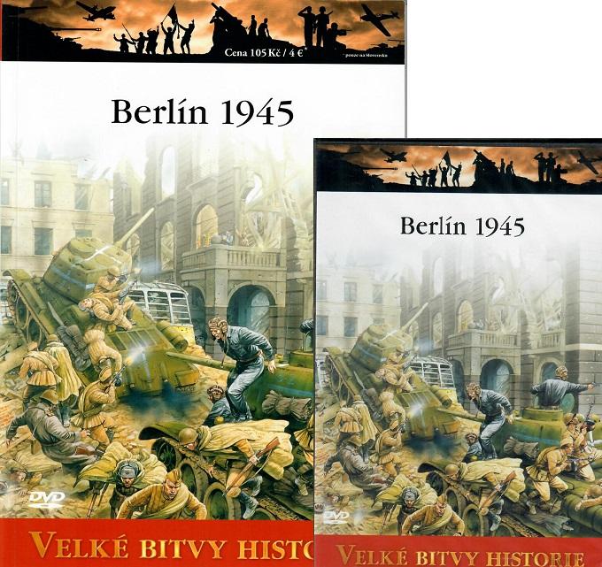 Velké bitvy historie 55 - Berlín 1945 ( Časopis + DVD )